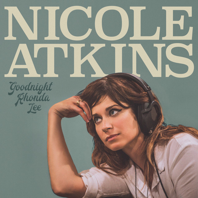 Album cover for Goodnight Rhonda Lee by Nicole Atkins