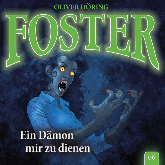 Folge 6: Ein Dämon mir zu dienen (Oliver Döring Signature Edition) Cover