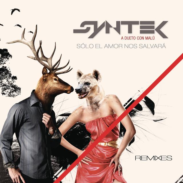 Sólo el Amor Nos Salvará (Remixes) - Aleks Syntek