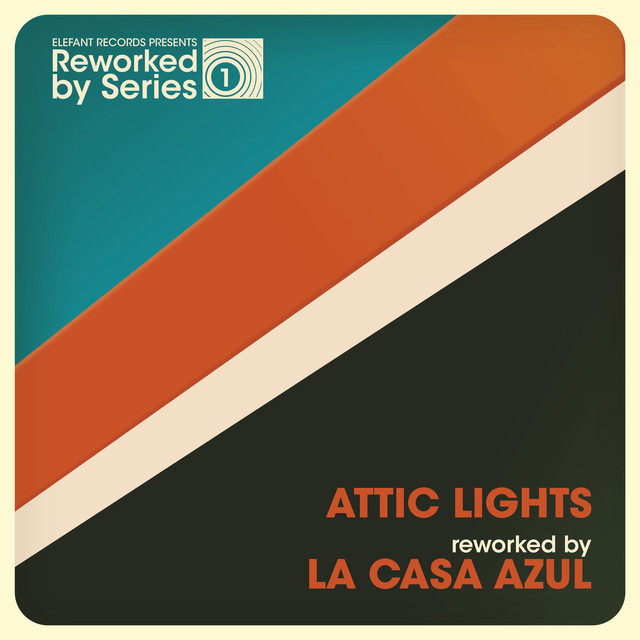 Attic Lights Reworked By La Casa Azul