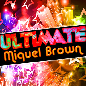 Ultimate Miquel Brown album
