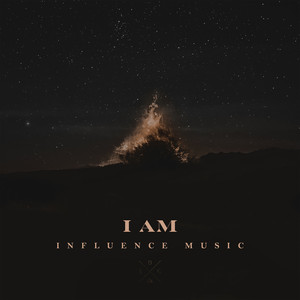 I AM - Influence Music