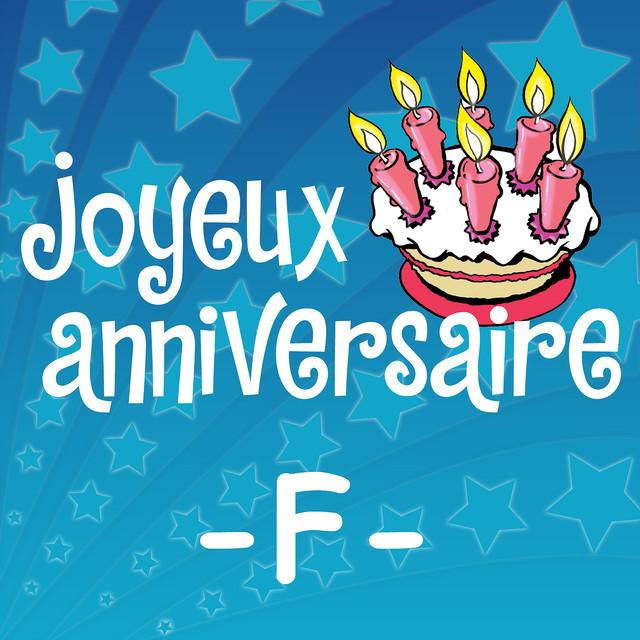 Joyeux Anniversaire Fabrice A Song By Joyeux Anniversaire On Spotify