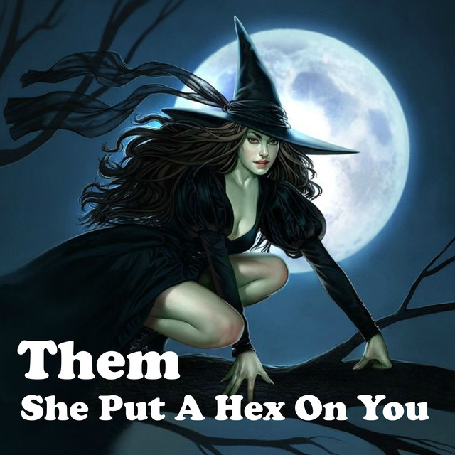 She Put a Hex on You