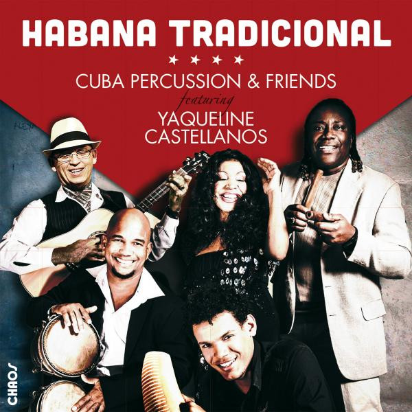 Cuba Percussion & Friends