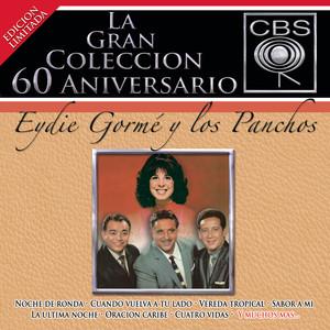 La Gran Colección del 60 Aniversario CBS - Eydie Gormé y Los Panchos album