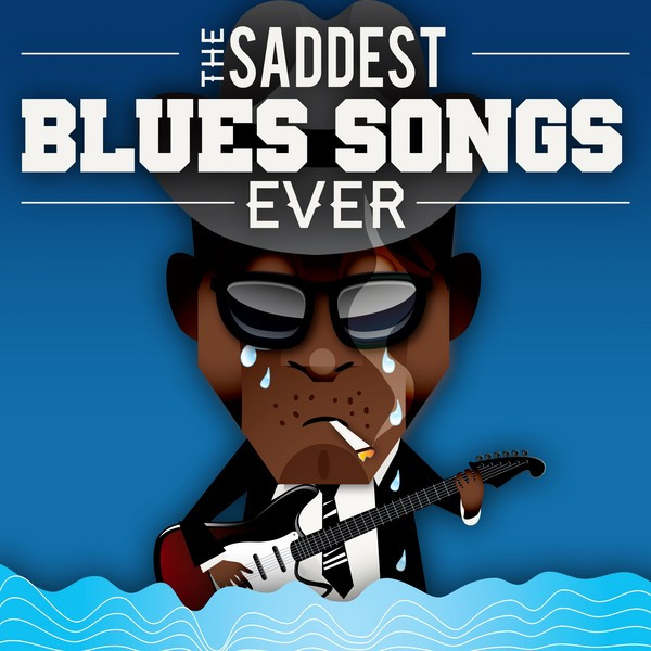 Most depressing blues songs
