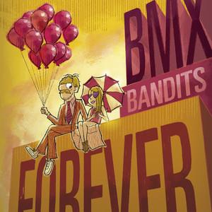 BMX Bandits Forever album