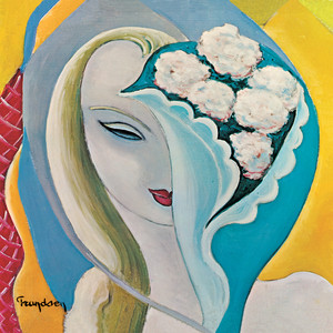 Layla And Other Assorted Love Songs  - Derek And The Dominos