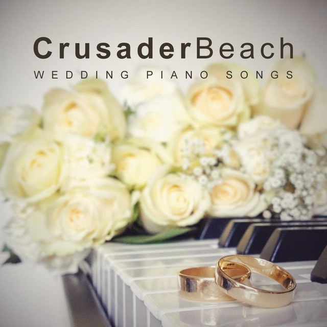 Wedding Piano Songs By CrusaderBeach On Spotify