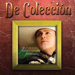 Dime Mi Amor (De Colección 2) album
