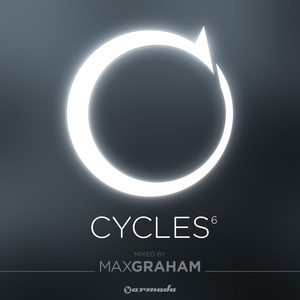 Cycles 6 (Mixed by Max Graham)