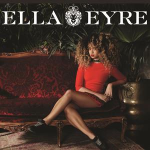 Ella Eyre - Ella Eyre