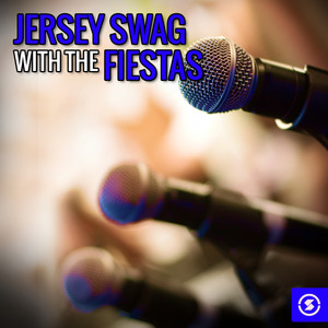 Jersey Swag with The Fiestas album