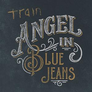 Angel in Blue Jeans - Train