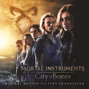The Mortal Instruments: City of Bones  - Demi Lovato