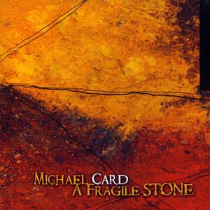 A Fragile Stone album
