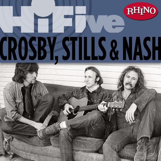 Rhino Hi-Five: Crosby, Stills & Nash
