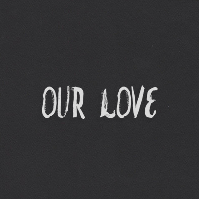 Our Love