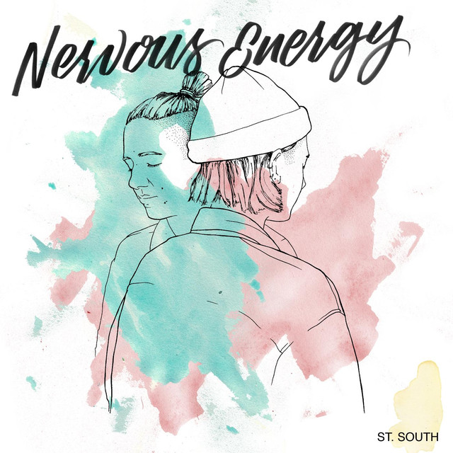 Album cover for Nevous Energy by St. South