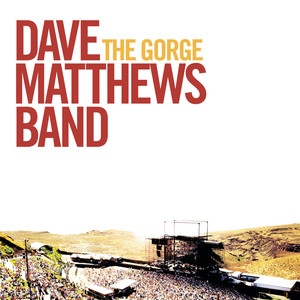 The Gorge - Dave Matthews Band
