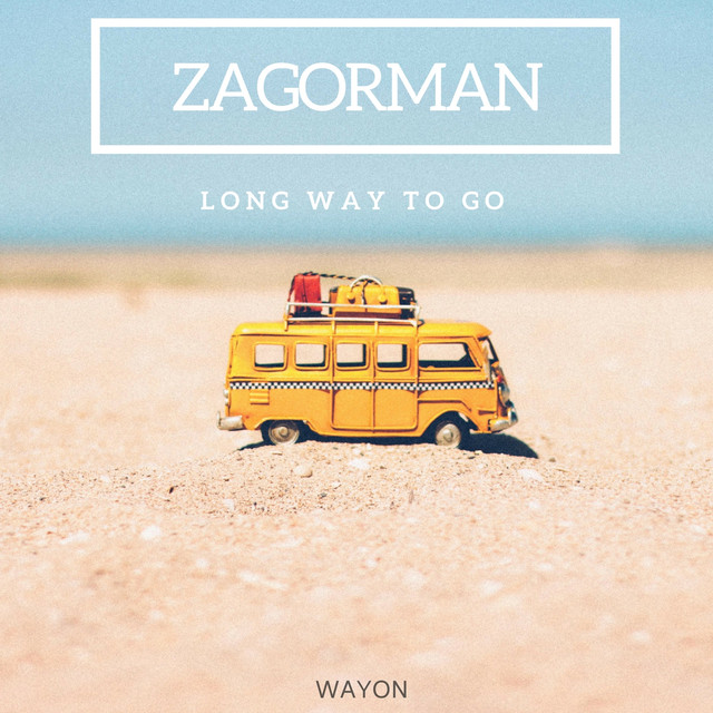 Album cover for Long Way to Go by Zagorman