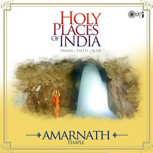 Holy Places of India - Prayer, Faith, Bliss (Amarnath Temple) Albumcover