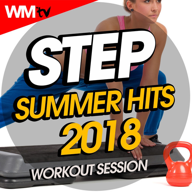 Step Summer Hits 2018 Workout Session (60 Minutes Mixed Compilation