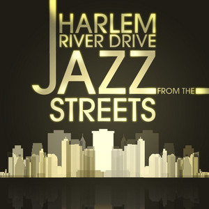 Harlem River Drive - Jazz From the Streets album