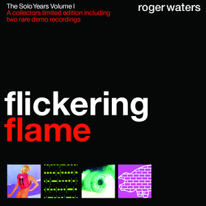 Roger Waters Flickering Flame [New Demo] cover