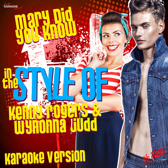 Mary Did You Know (In the Style of Kenny Rogers & Wynonna Judd) Karaoke Version - Single by ...