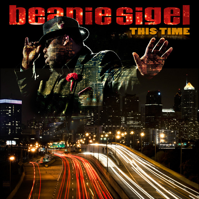 This Time - Beanie Sigel