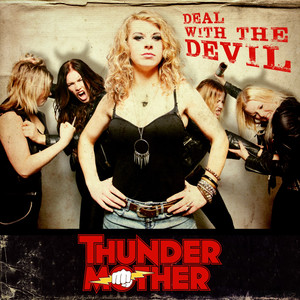 Thundermother, Deal With The Devil på Spotify