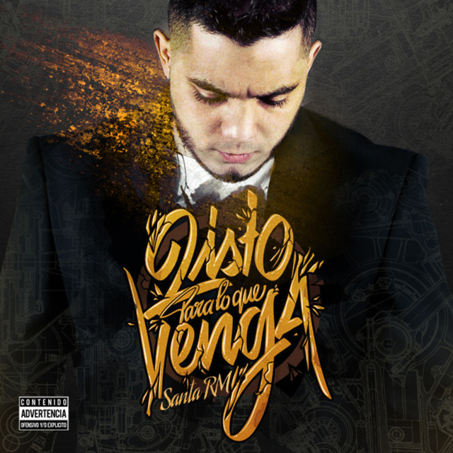 Album cover for Listo para Lo Que Venga by Santa RM