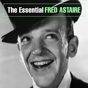The Essential Fred Astaire album