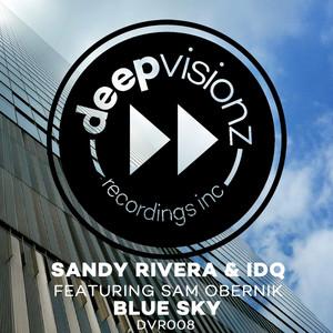 Blue Sky (feat. Sam Obernik) [Sandy Rivera & IDQ's Club Mix] Albümü