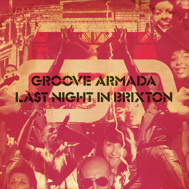 Artwork for My Friend - Live by Groove Armada