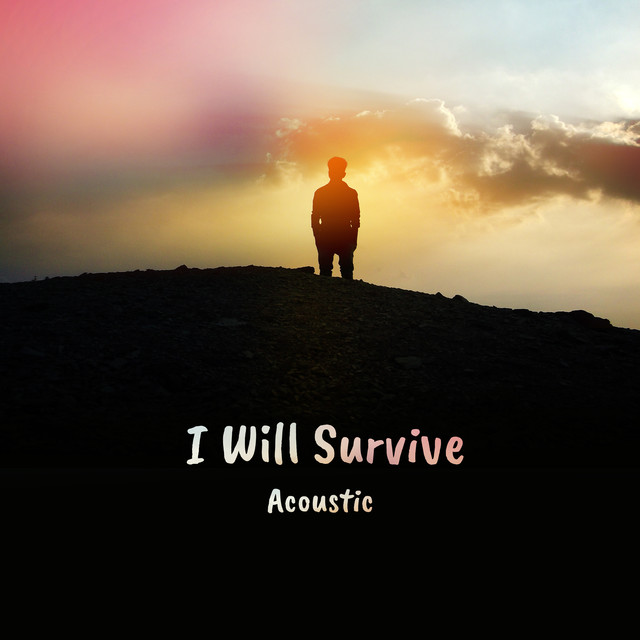 I Will Survive (Acoustic)