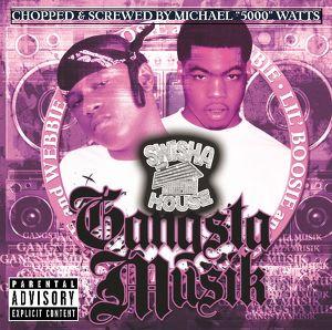 Gangsta Musik (Chopped & Screwed) Albumcover