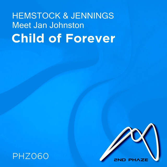 Child of Forever (Hemstock & Jennings Meets Jan Johnston)
