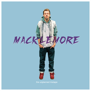 The Unplanned Mixtape - Macklemore