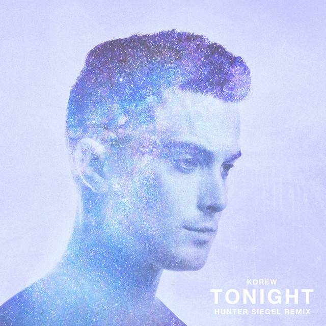 Tonight (Hunter Siegel Remix) - Single