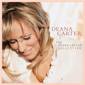 The Deana Carter Collection - Deana Carter
