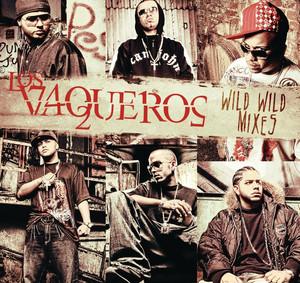Los Vaqueros Wild Wild Mixes album