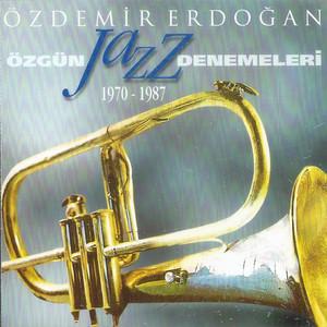 Özgün Jazz Denemeleri (1970 - 1987) Albümü