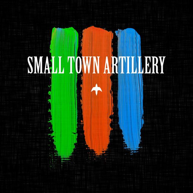 Small Town Artillery