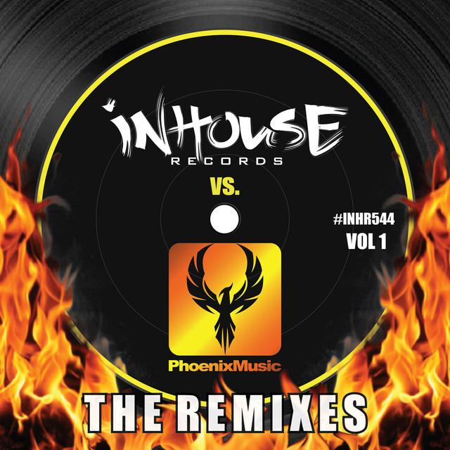 InHouse vs Phoenix (The Remixes), Vol. 1