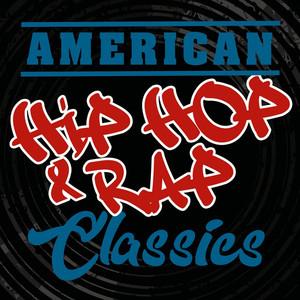 American Hip Hop & Rap Classics