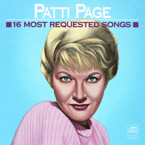 16 Most Requested Songs - Patti Page