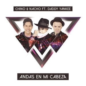 Chino & Nacho, Daddy Yankee Andas En Mi Cabeza cover
